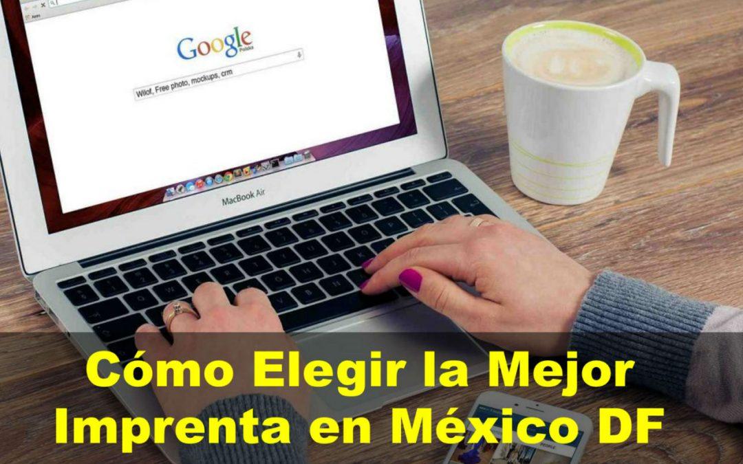 Cómo Elegir la Mejor Imprenta en México DF
