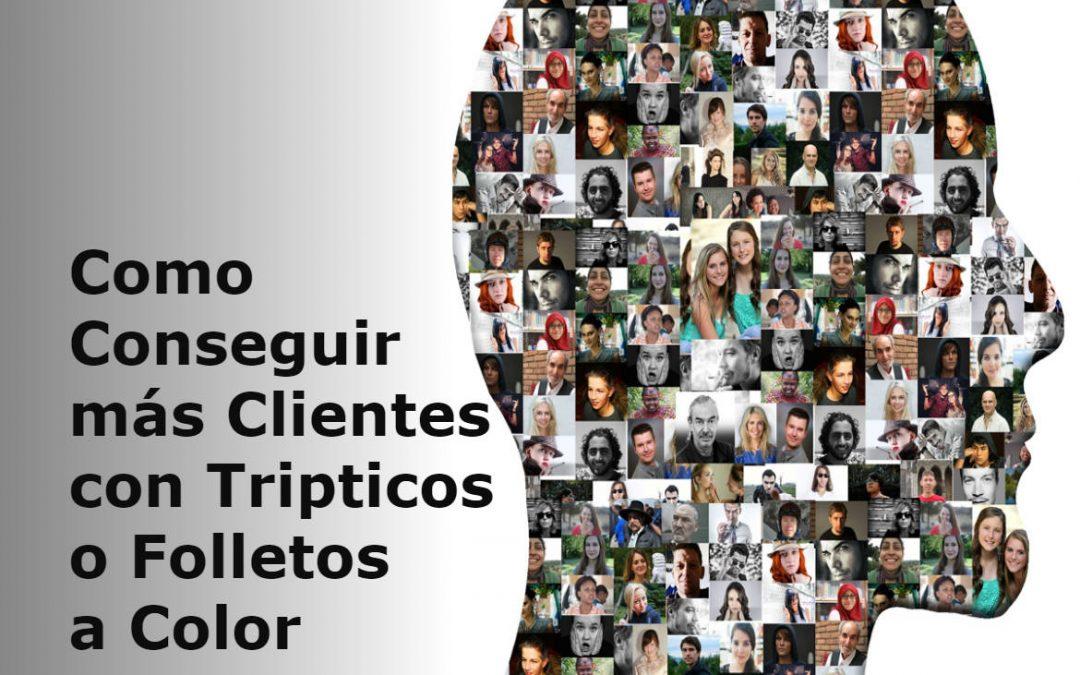 Cómo Conseguir Más clientes con Trípticos o Folletos a Color